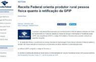 Receita Federal orienta produtor rural pessoa física quanto à retificação da GFIP